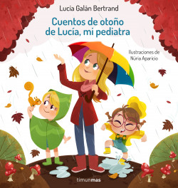 Cuentos de otoño de Lucía, mi pediatra